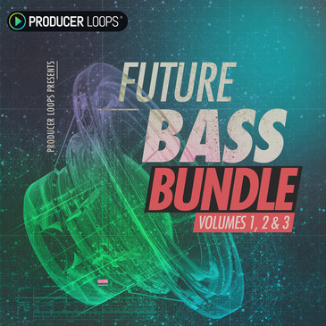 Future Bass Bundle (Vols 1-3)
