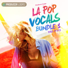 LA Pop Vocals Bundle (Vols 1-3)