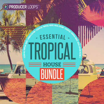 Essential Tropical House Bundle
