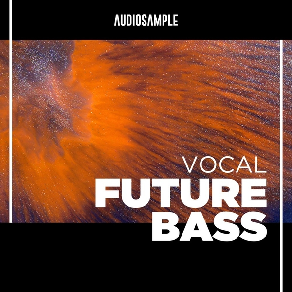 Vocal Future Bass Volume 1