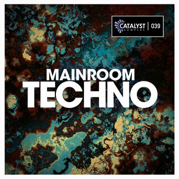 Catalyst Samples: Mainroom Techno