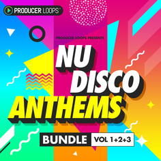 Nu Disco Anthems Bundle (Vols 1-3)