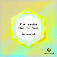 Progressive Electro House Sessions 1-3
