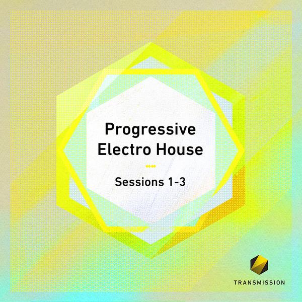 Progressive Electro House Sessions 1-3