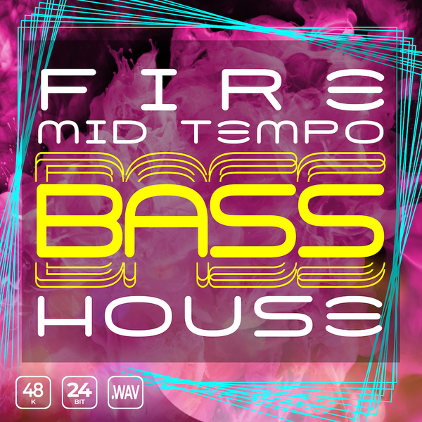 Fire Mid Tempo Bass House