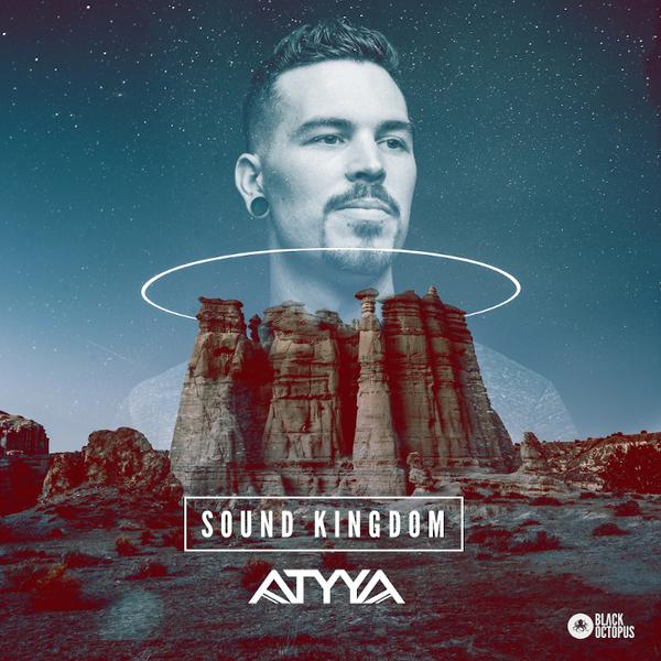Atyya - Sound Kingdom