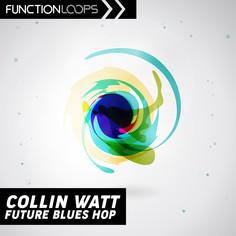 Collin Watt: Future Blues Hop