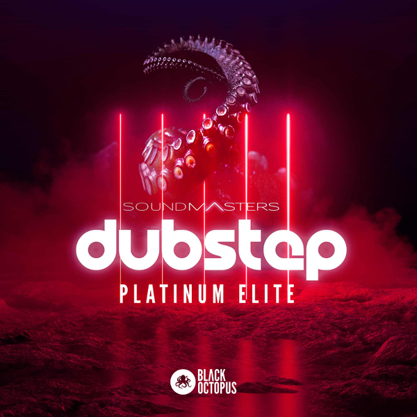 Dubstep Platinum Elite