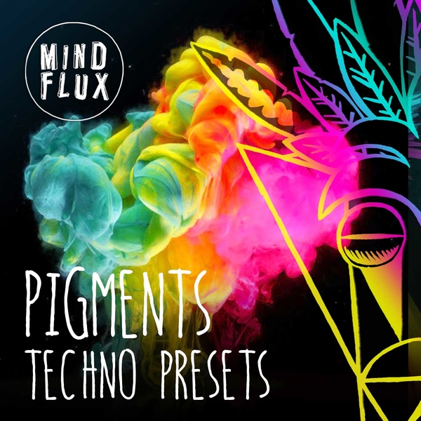 Pigments: Techno Presets