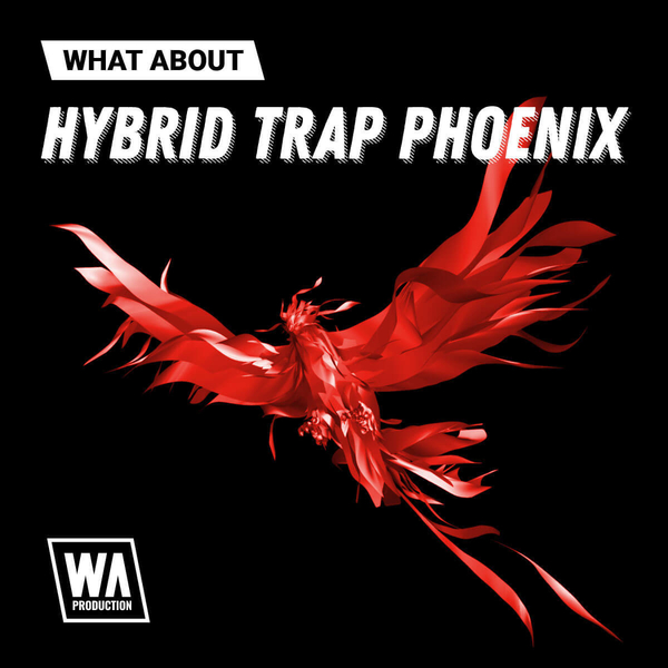 What About: Hybrid Trap Phoenix