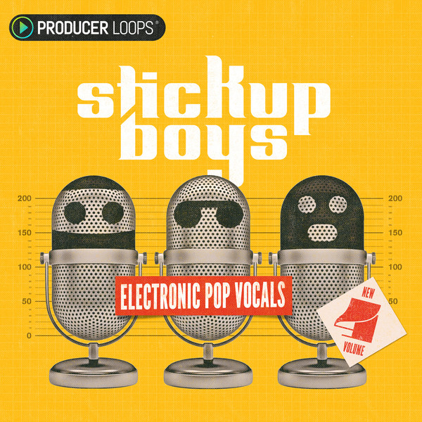 Stick Up Boys: Electronic Pop Vocals Vol 4
