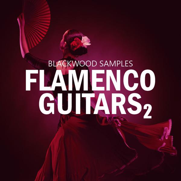 Blackwood Samples: Flamenco Guitars 2