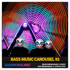 Bass Music Carousel Vol 3