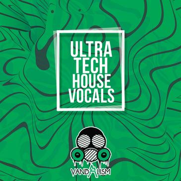 Ultra Tech House Vocals