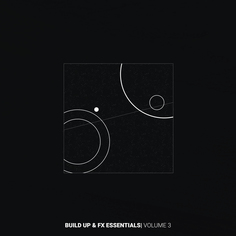 Build Up & FX Essentials Vol 3