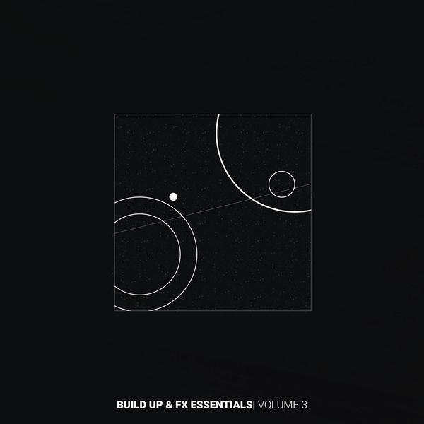 Build Up & FX Essentials Vol 3