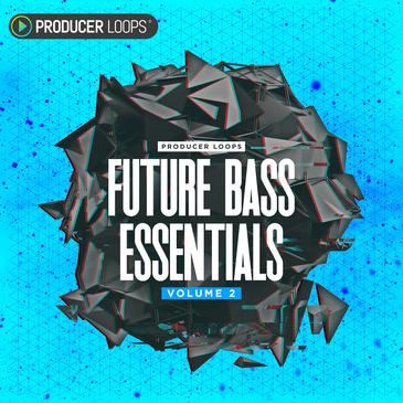 Future Bass Essentials Vol 2