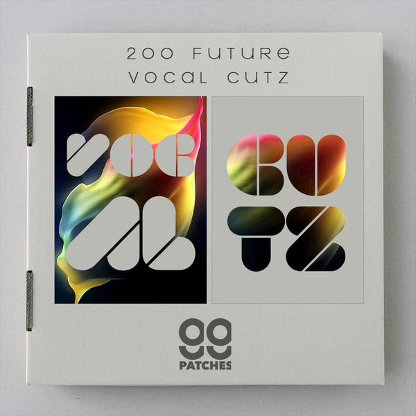 99 Patches: 200 Future Vocal Cutz