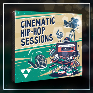 Cinematic Hip Hop Sessions