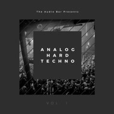 Analog Hard Techno Vol 1