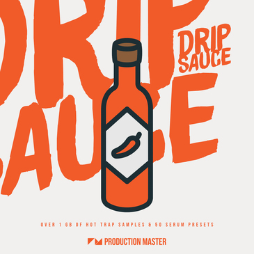 Production Master - Drip Sauce