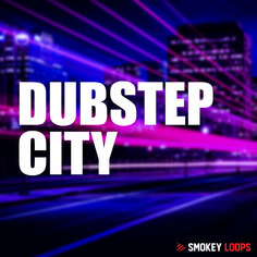 Smokey Loops: Dubstep City