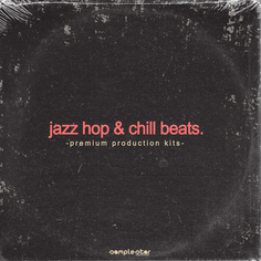 Jazz Hop & Chill Beats