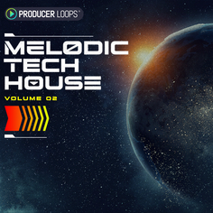 Melodic Tech House Vol 2