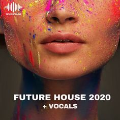 Future House 2020 +Vocals