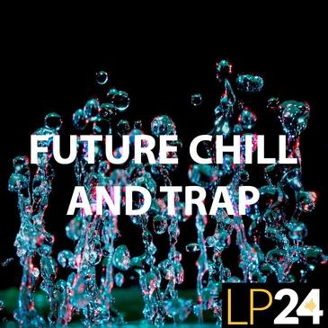Future Chill & Trap