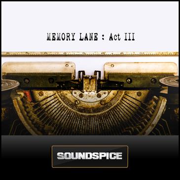 Memory Lane: Act III