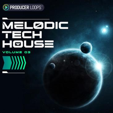 Melodic Tech House Vol 3