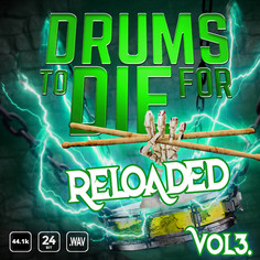 Drums To Die For Reloaded Vol 3