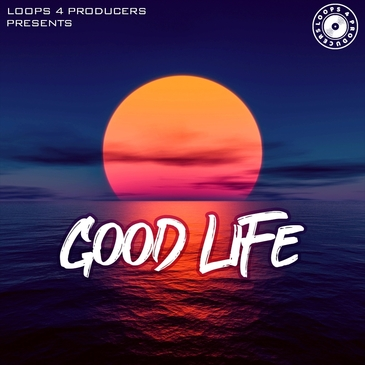 Loops 4 Producers: Good Life