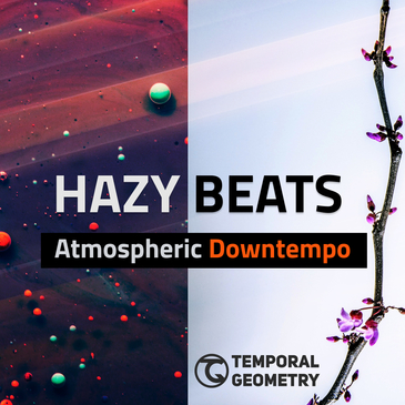 Hazy Beats - Atmospheric Downtempo