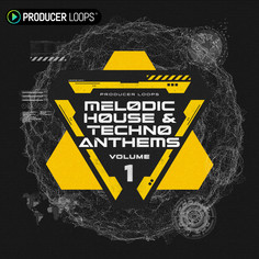 Melodic House & Techno Anthems