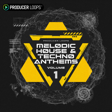 Melodic House & Techno Anthems Vol 1
