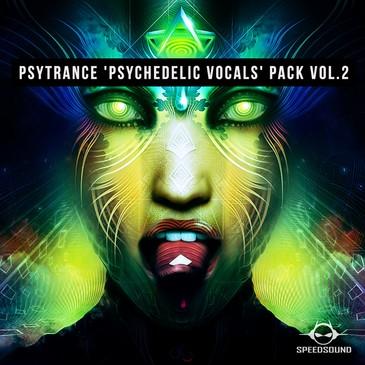 Psytrance Psychedelic Vocals Pack Vol 2