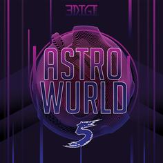 Astro Wurld 5
