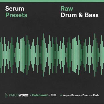 Raw Drum & Bass: Serum Presets