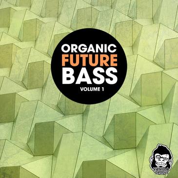 Organic Future Bass Vol 1