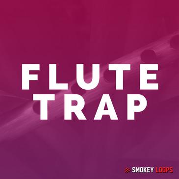Smokey Loops: Flute Trap