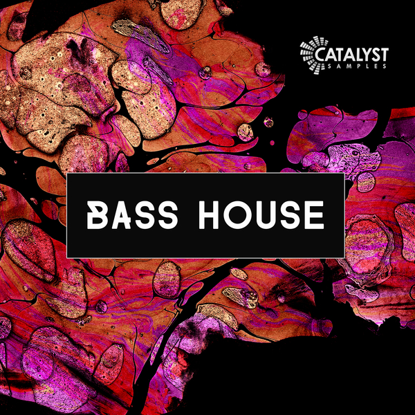 Catalyst Samples: Bass House