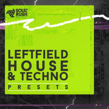 Leftfield House & Techno Presets