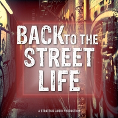 Back to the Street Life