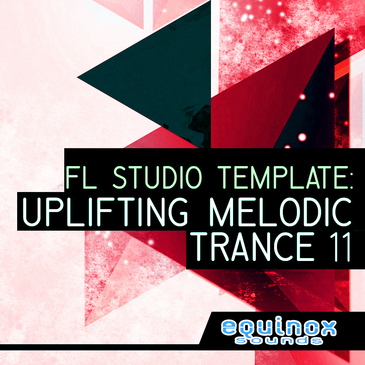 FL Studio Template: Uplifting Melodic Trance 11