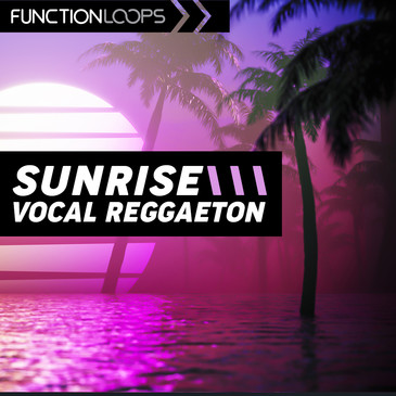 Sunrise: Vocal Reggaeton