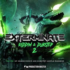 Exterminate 2 - Riddim & Dubstep