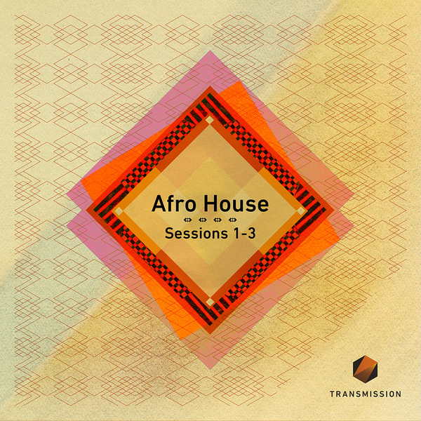 Afro House Sessions 1-3