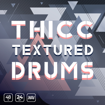 Thicc Textured Drums